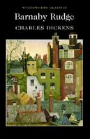 Barnaby Rudge (Wordsworth Classics),Charles Dickens, Hablot K. Browne (Phiz), G