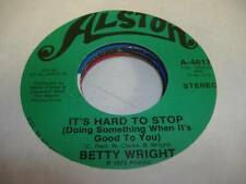 Soul 45 BETTY WRIGHT It's Hard To Stop (Doing Something When It's Good To You) 4