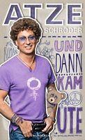 Und dann kam Ute von Atze Schröder (2013, Gebundene Ausgabe) #li
