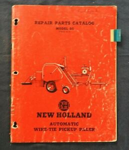 "1952 NEW HOLLAND ""MODEL 80 AUTOMATIC WIRE-TIE PICKUP BALER"" PARTS CATALOG MANUAL"