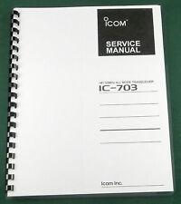 "Icom IC-703 Service Manual: w/11""X17"" Schematics & Full Color"