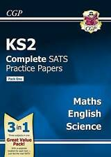 KS2 Complete SATS Practice Papers: Science, Maths & English (updated for the 201