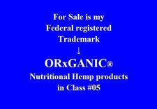 ORxGANIC®  nutritional products in Class #05 is > FOR SALE >