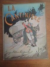 Henri MONTORGUEIL - LA CANTINIERE - Illustré par JOB