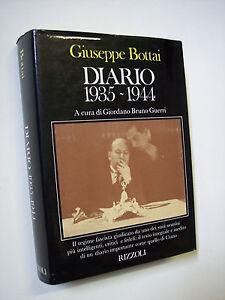 BOTTAI, Giuseppe: DIARIO 1935-1944, Rizzoli 1982 1a edizione