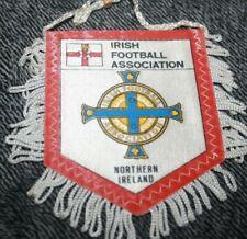 Petit fanion )) IRISH FOOTBALL ASSOCIATION / NORTHERN IRELAND