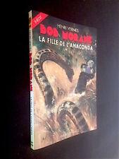 BOB MORANE - La fille de l'anaconda - Lefrancq, 2002 Henri Vernes - René Follet
