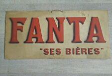 Beers Fanta sign advertising antique Marcel Schmitt Belfort 1900's