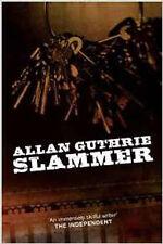 Slammer, New, Allan Guthrie Book