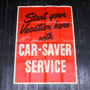 "Vintage Rare ""Start Your Vacation Here with Car-Saver Service"" ad Poster 55.25"""