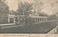 BROADALBIN NY – Railroad Station Rail Road – udb (pre 1908)