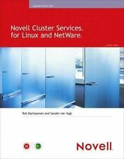 Novell Cluster Services for Linux and NetWare: By Bastiaansen, Rob, van Vugt,...