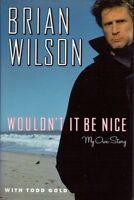 Wouldnt It Be Nice: My Own Story by Brian Wilson