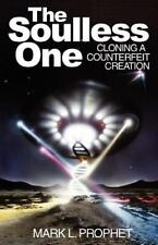 The Soulless One, Cloning a Counterfeit Creation (Paperback or Softback)