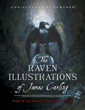 The Raven Illustrations of James Carling: Poe's Classic in Vivid View