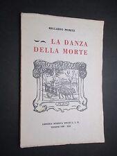 Moritz Riccardo - La danza della morte - Libreria Minerva 1935 Raro