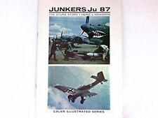 Junkers JU 87 The Stuka Story, Heinz J Nowarra 1967 John W Caler GOOD CONDITION