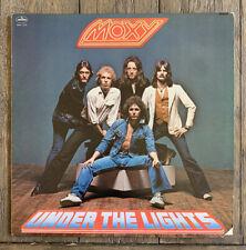 Moxy, Under the Lights (1978) Vinyl LP — NM/VG+
