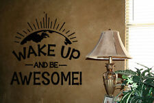 WAKE UP AND BE AWESOME HOME WALL DECAL LETTERING WORDS HOME STENCIL WALL ART