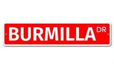 "5486 Ss Burmilla 4"" x 18"" Novelty Street Sign Aluminum"