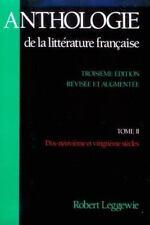Anthologie de la Litterature Française: Tome II - Dix-neuvième et vingtième sièc
