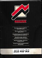 Manuel MAILLEUX de montage et d'utilisation.Nomenclature pièces-40/55 -Tracteurs