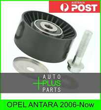 Fits OPEL ANTARA 2006-Now - AUX BELT PULLEY IDLER KIT
