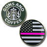 Thin Pink Line Guns and Coffee Challenge Coin Police NYPD CBP FBI ATF Law Enforc