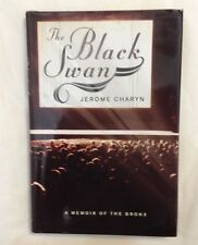 First Edition W/DJ The Black Swan by Jerome Charyn