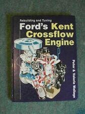 REBUILDING & TUNING FORD'S KENT CROSSFLOW ENGINE by Wallage HAYNES