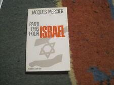 Jacques MERCIER: Parti pris pour Israël