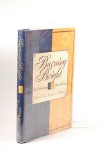 First Edition Burning Bright: An Anthology - Hampl, Patricia Ballantine Books Ha
