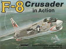 F-8 Crusader in Action (1985, Squadron Signal No. 70) US Navy Vietnam Fighter