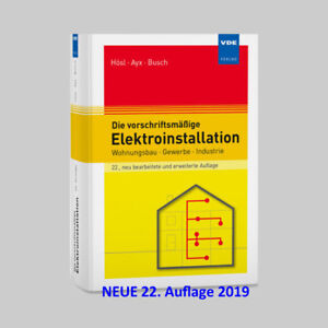 Die vorschriftsmäßige Elektroinstallation  - VDE VERLAG | 9783800747092 NEU