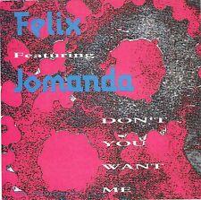 Rare CD Single FELIX Featuring JOMANDA ~ Don't You Want Me (USA iMPORT) Remixes