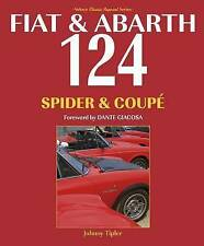 Fiat & Abarth 124 Spider & Coupe by Tipler, Johnny (Paperback book, 2016)