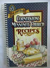 CORNERSTONE MENNONITE CHURCH RECIPES COOKBOOK - HARTVILLE OHIO