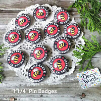 "12 Red Bee-lieve  Bee PIN BUTTONS Believe in Yourself Pinback 1.25"" New USA"
