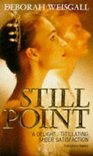 Good, Still Point, Weisgall, Deborah, Book