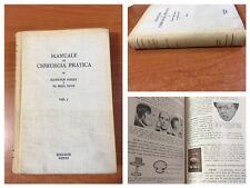1952 - MANUALE DI CHIRURGIA PRATICA -Hamilton Bailey/R.J.McNeil Love Volume I