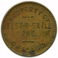 Property of Test O Skill Chicago, Illinois IL 1 Trade Token