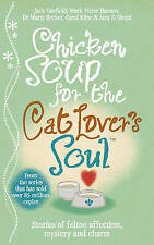 CANFIEL & HANSE-CHICKEN SOUP FOR THE CAT LOVER`S  BOOK NEW