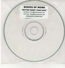 (DD281) Bodies of Work, Better Sorry Than Safe - DJ CD
