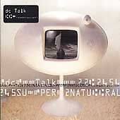 Supernatural by dc Talk (CD, Sep-1998, Virgin)