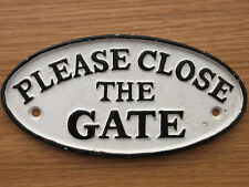 Black & White Cast Iron PLEASE CLOSE THE GATE Sign c/w 2x screw holes