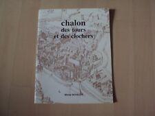 livre  CHALON DES TOURS ET DES CLOCHER - Michel BOUILLOT