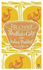 DR A W CHASE ___  BUFFALO CAKE AND INDIAN PUDDING ___ BRAND NEW __ FREEPOST UK
