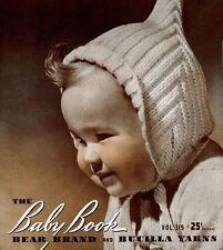 Bear Brand & Bucilla #319 c.1941 - The Baby Book, in Knitting & Crochet