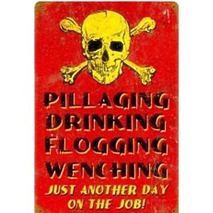 Pillaging, Drinking rusted steel sign 450mm x 300mm (pst) REDUCED