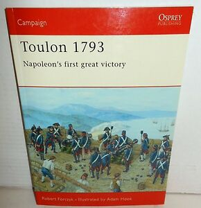 BOOK OSPREY Campaign 153 Toulon 1793 Napoleon's First Great Victory op 1st 2005